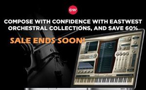 IT'S NOT AN INSTRUMENT. IT'S ALL OF THEM - East West Composer Cloud  and Library Sale Ending Soon!